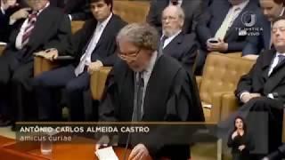 Dr  Antônio Carlos de Almeida Castro (Kakay) Sustentação Oral ADCs 43, 44 e 54 Segunda Instância IGP