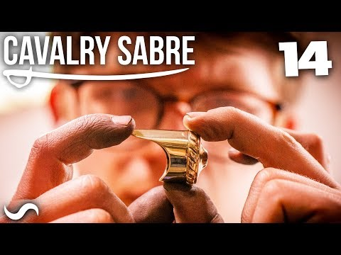 MAKING THE CAVALRY SABRE: Part 14