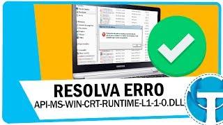 [ERRO RESOLVIDO] Faltando api-ms-win-crt-runtime-l1-1-0.dll - Windows 7, 8.1 e 10