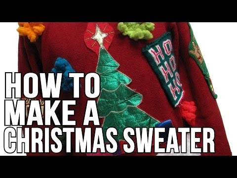 How To Make An Christmas Sweater