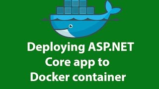 [2.66 MB] Deploying ASP.NET Core app to Docker container