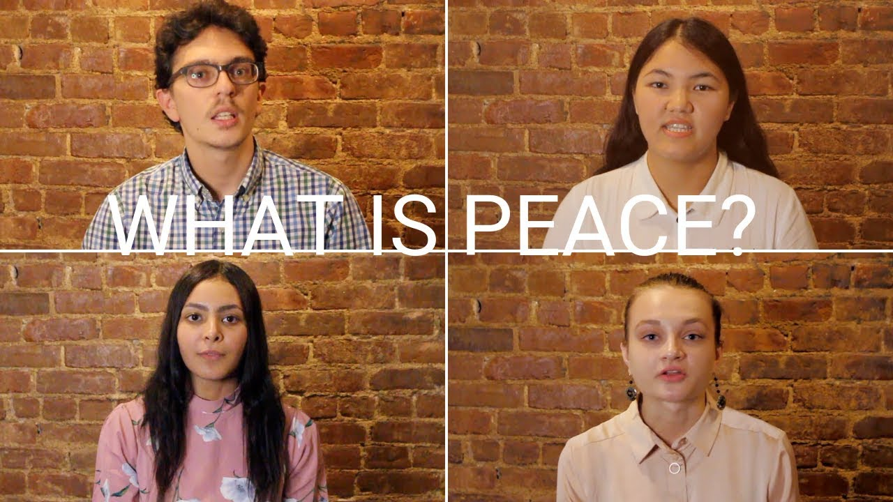 WHAT IS PEACE? / INTERNATIONAL DAY OF PEACE 2018
