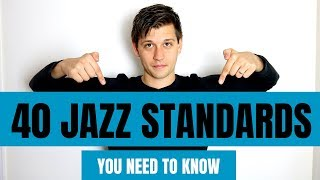 40 Jazz Standards You Need to Know (by Category)