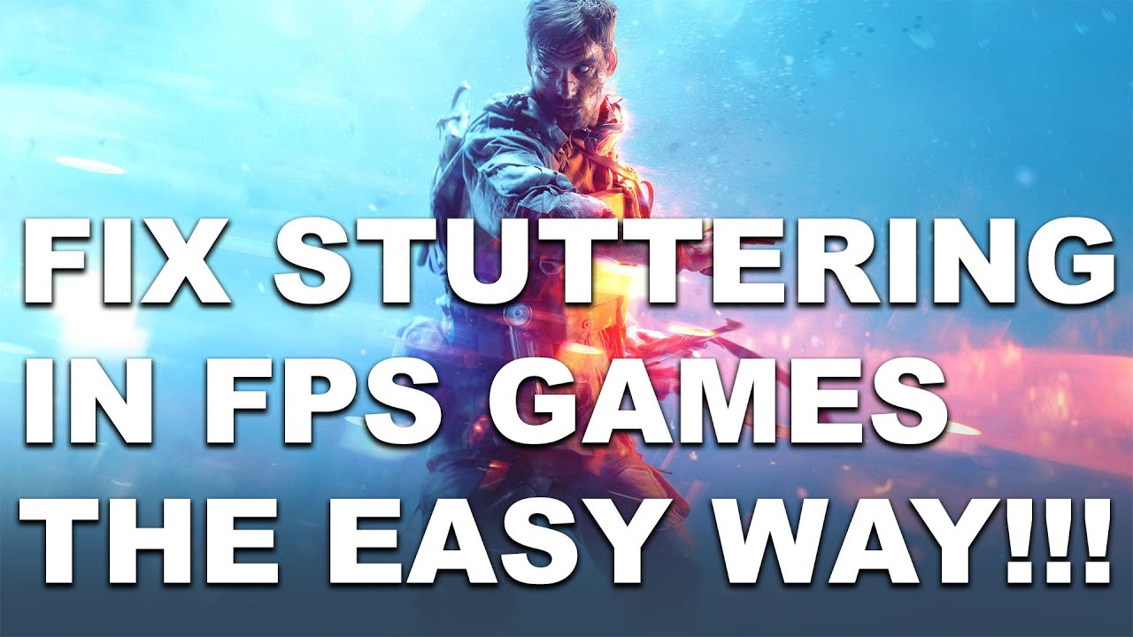 FIX STUTTERING IN BFV, APEX OR ALMOST ANY FPS GAME THE EASY WAY!