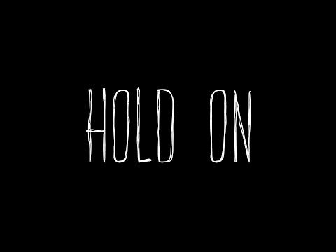 Hold On - *Official Teaser Trailer*