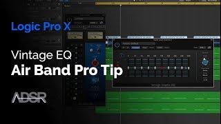 Logic X Vintage EQ -  Air Band Pro Tip