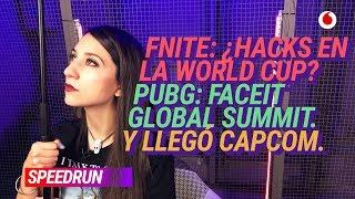 #Speedrun 17/04: El cheater de Fortnite y la Faceit Global Summit