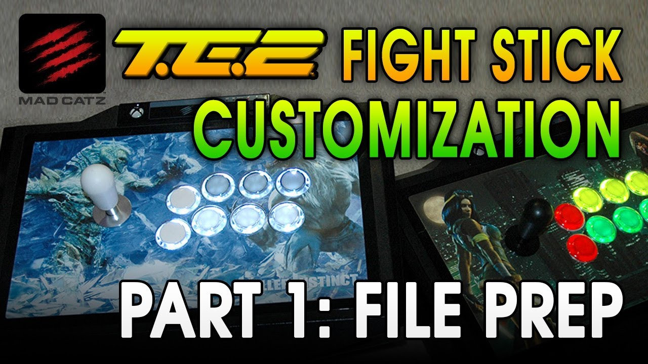 te2 fight stick customization part 1 of 2 file prep youtube