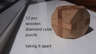 12 Pieces Diamond Wooden Cube Puzzle - Part 1 (taking It Apart)