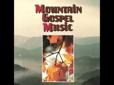 MOUNTAIN GOSPEL MUSIC [320 kbps]