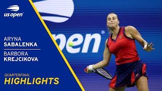 Aryna Sabalenka vs Barbora Krejcikova Highlights | 2021 US Open Quarterfinal