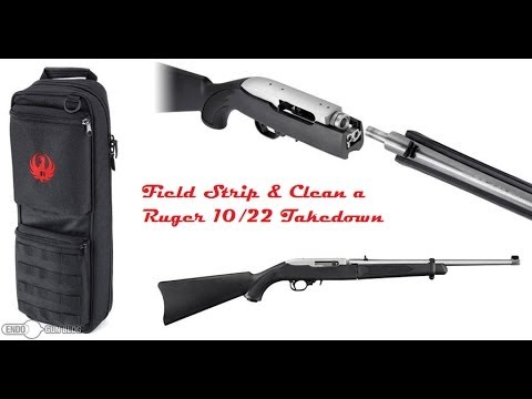 Field Strip And Clean A Ruger 10 22 Takedown