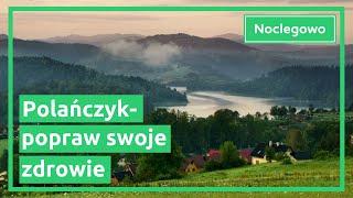 Polańczyk -  atrakcje i ciekawe miejsca do zwiedzenia. Popraw swoje zdrowie!
