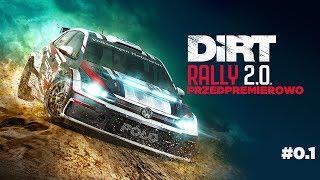 Dirt Rally 2.0   #01   Przedpremierowo