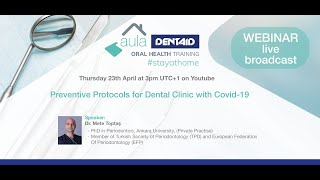 Preventive Protocols for Dental Clinic with Covid-19