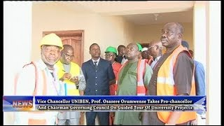 VC UNIBEN Takes Pro-Chancellor And Chairman Governing Council On Guided Tour Of University Projects