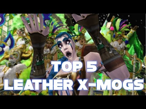 Top 5 Leather Transmogs (World of Warcraft)