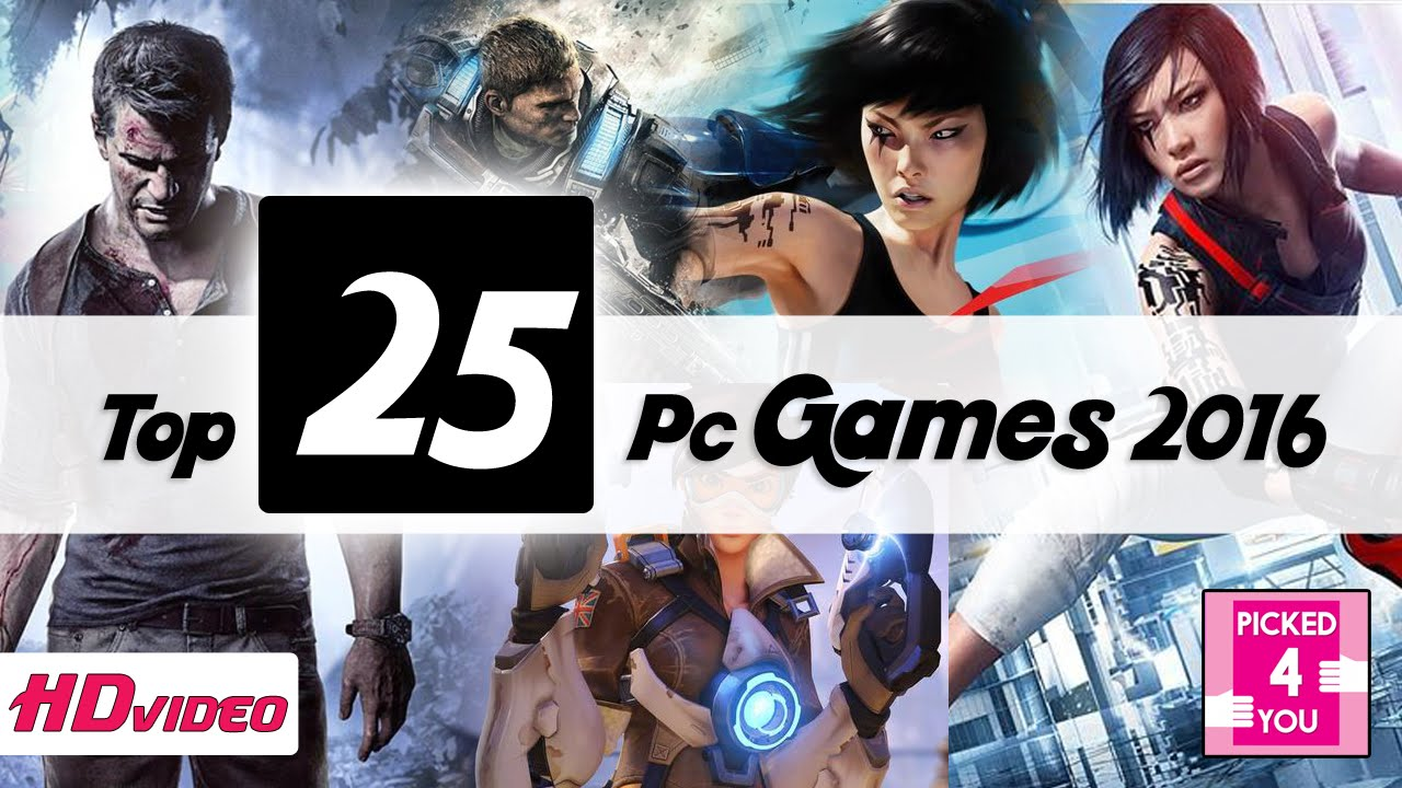 Top 25 Pc Games 2016 Wiki Pc Games 2016 Coming Soon Pc