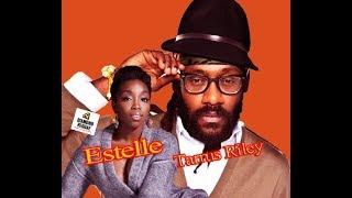 Estelle & Tarrus Riley - Love Like Ours (June 2017)