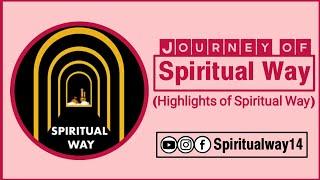 Gambar cover The Journey of Spiritual Way - سپرچیؤل وے کا سفر