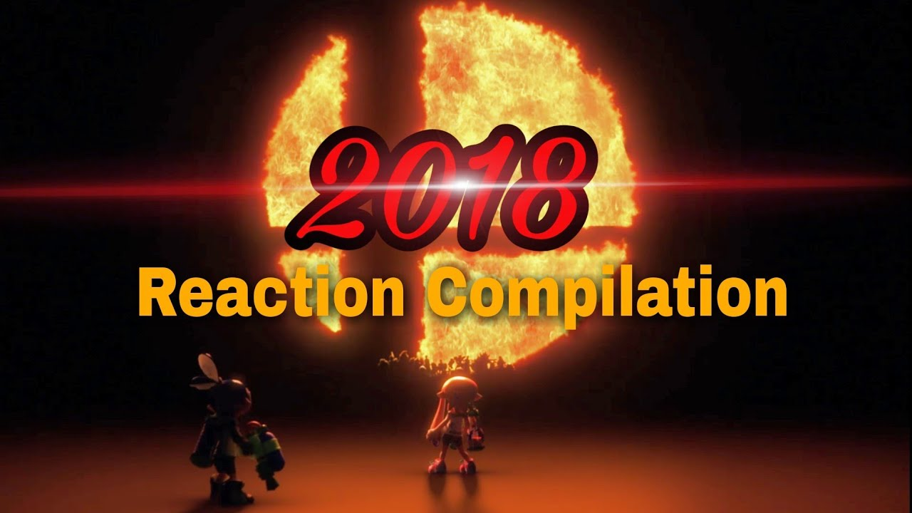 Nintendo Direct 3.8.2018 - Super Smash Bros - Reaction Compilation