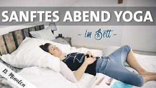 Yoga Abend Bett Routine | Besser Schlafen + Atemübung