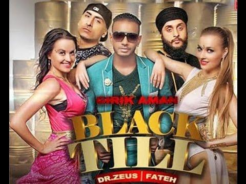 Black Till 2015 Ft Dr Zeus Fateh Full Song Audio Mp3