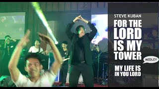 Gambar cover My Life is in You Lord/For The Lord is My Tower(Medley)–Steve Kuban (Baguio Convention Ctr–PH)