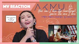 AKMU - '어떻게 이별까지 사랑하겠어, 널 사랑하는 거지(How can I love the heartbreak, you`re the one I love)' MV REACTION