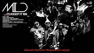 MILD Feat.THAITANIUM - KEEP IT 100 | spicydisc.com