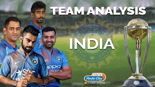 ICC Cricket World Cup - Team Analysis : India   Will Be One Of The Toughest Team To Beat