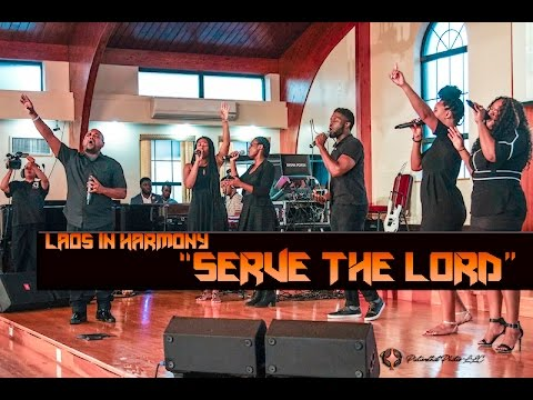 "Laos In Harmony - ""Serve The Lord"""