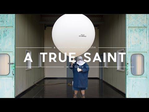 A True Saint