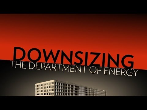 Downsize the Department of Energy