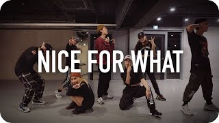 Nice For What - Drake / Junsun Yoo Choreography