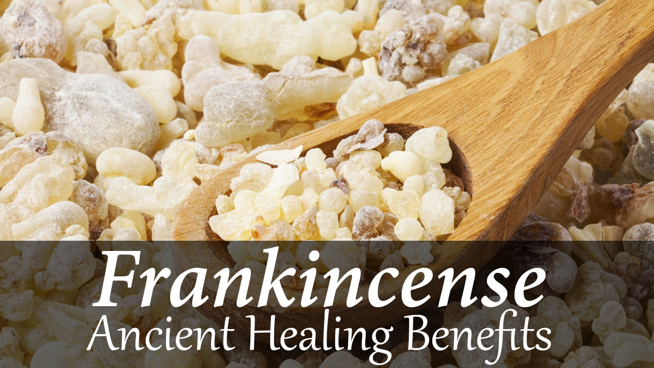 Ancient Healing Benefits of Frankincense