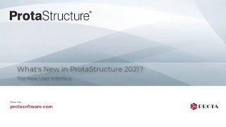 ProtaStructure 2021 The New User Interface