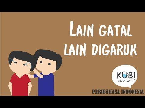PERIBAHASA INDONESIA - Lain gatal lain digaruk