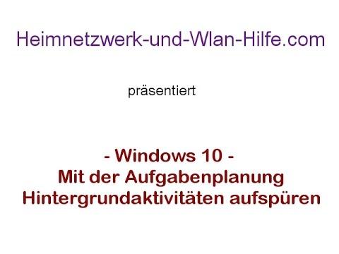 Windows 10 Aufgabenplanung