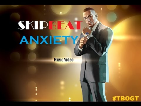 SkipbeatZ - Anxiety (Music Video) /Rockstar Editor