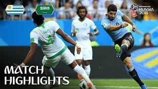 Uruguay vs Saudi Arabia World Cup Football Highlights 2018