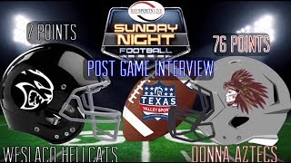 Texas Valley sports Donna Aztecs vs Weslaco Hellcats post Game win interview