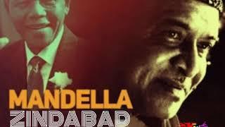 Mandella Zindabad (মেণ্ডেলা জিন্দাবাদ) - by Bhupen Hazarika.