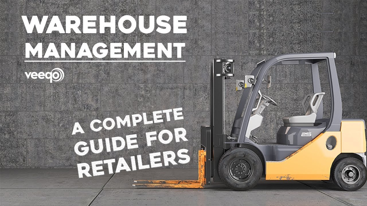What is Warehouse Management? A Complete Guide | Veeqo