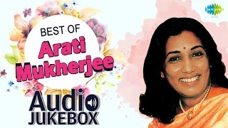 Best Of Arati Mukherjee | Top 10 Hits | Jukebox (HQ) | Arati Mukherjee Hit Songs