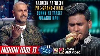 Sunny Indian Idol 11 - Aafreen Aafreen - Pre - Grand Finale - Neha Kakkar - Vishal - 2020