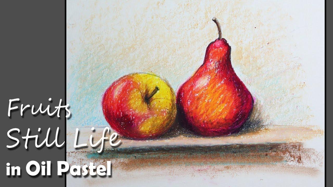 Still Life : Fruits in Oil Pastel   Apple & Pear Fruit ...