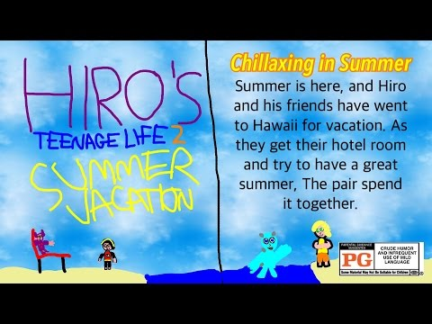 Hiro's Teenage Life 2: Summer Vacation