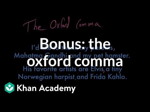 BONUS: The Oxford comma | Punctuation | Grammar | Khan Academy