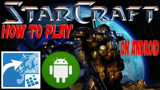 How to Play StarCraft Brood War on Android with ExaGear Strategies